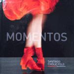 Momentos, de Santiago Chóliz Polo